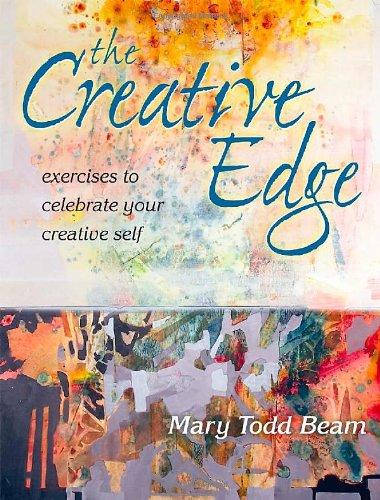 Creative Edge: Exercises to Celebrate Your Creative Self