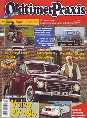 Oldtimer Praxis Nr. 12/2004 Original bis ins Detail Volvo PV 444