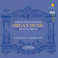 Bach: Organ Music / Kate van Tricht by J.S. Bach