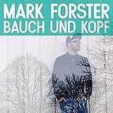 Songtexte von Mark Forster - Bauch und Kopf