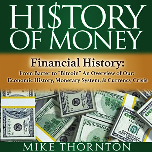 "History of Money: Financial History: From Barter to ""Bitcoin"" audiobook cover art"