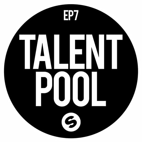 Spinnin Records Talent Pool EP7 de Various artists en Amazon ...