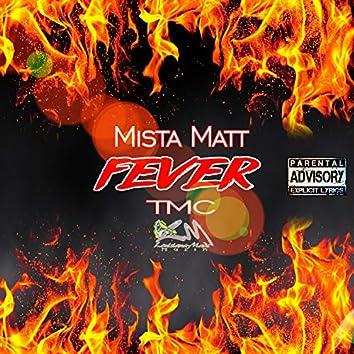 Fever (feat. TMC)
