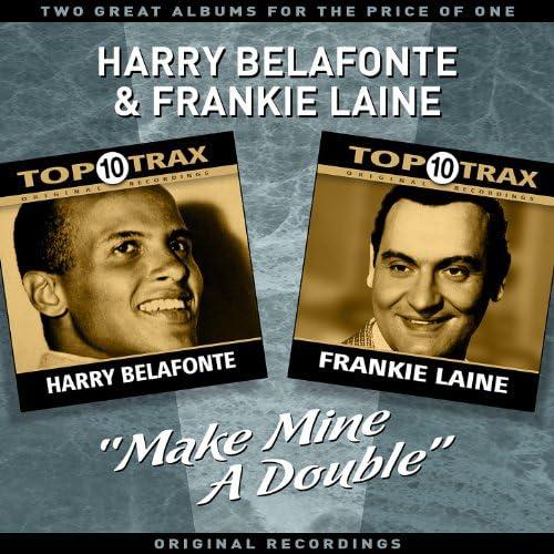 Harry Belafonte, Frankie Laine