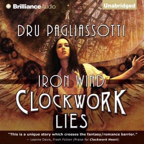 Clockwork Lies: Iron Wind audiobook cover art