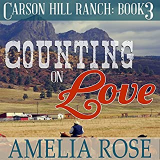 Counting on Love     Carson Hill Ranch, Book 3              By:                                                                                                                                 Amelia Rose                               Narrated by:                                                                                                                                 Valerie Gilbert                      Length: 3 hrs and 33 mins     15 ratings     Overall 4.5