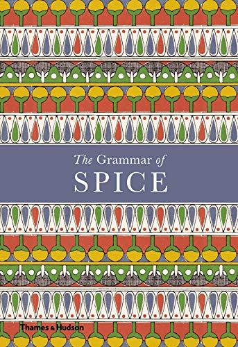 Hildebrand, C: The Grammar of Spice