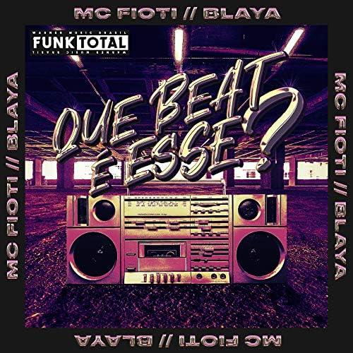 MC Fioti & Blaya