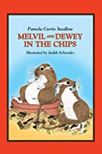 Melvil and Dewey in the Chips (Melvil and Dewey Books)