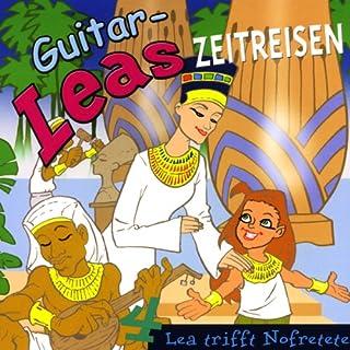 Lea trifft Nofretete     Guitar-Leas Zeitreisen, Teil 4              Autor:                                                                                                                                 Step Laube                               Sprecher:                                                                                                                                 Anna Laube,                                                                                        Wolfgang Bahro,                                                                                        Anna Dramski                      Spieldauer: 1 Std. und 11 Min.     3 Bewertungen     Gesamt 4,7