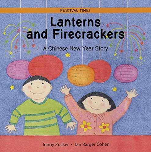 Lanterns and Firecrackers A Chinese New Year Story Festival Time product image
