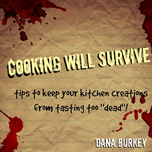 Cooking Will Survive audiobook cover art