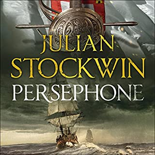 Persephone     Thomas Kydd, Book 18              By:                                                                                                                                 Julian Stockwin                               Narrated by:                                                                                                                                 Christian Rodska                      Length: 10 hrs and 44 mins     11 ratings     Overall 4.7