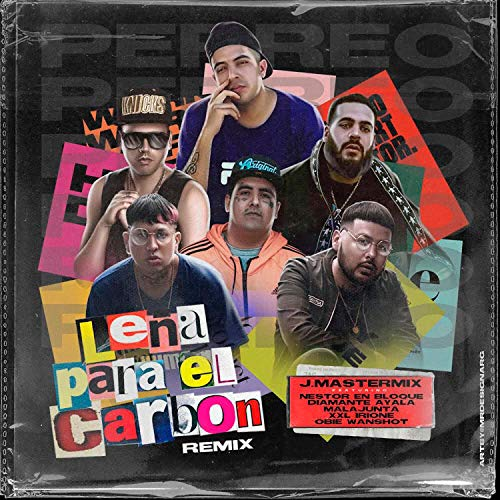 Leña Para el Carbón (Remix) Ft Nestor en bloque, Malandro de America, Obie Wanshot, XXL Irione, Diamante Ayala (Remix)