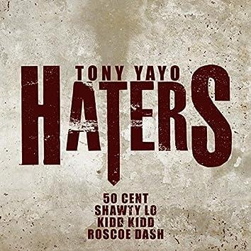 Haters (feat. 50 Cent, Shawty Lo, Kidd Kidd & Roscoe Dash)