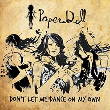 Don't Let Me Dance On My Own