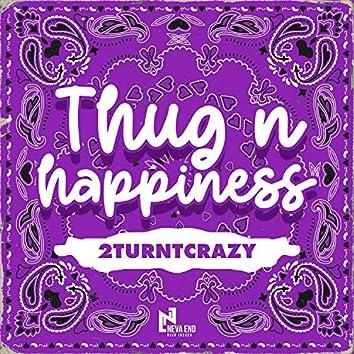 Thug N Happiness