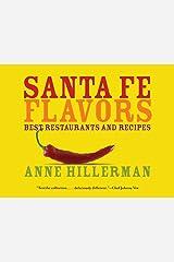 Santa Fe Flavors Kindle Edition