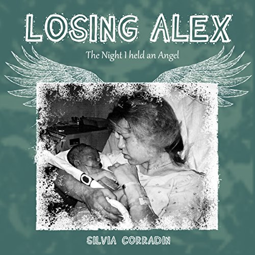 Losing Alex: The Night I Held an Angel audiobook cover art