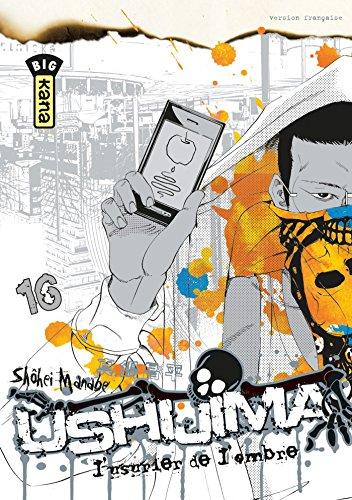 Ushijima, l'usurier de l'ombre - Tome 16