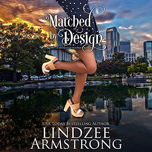 Matched by Design Audiobook By Lindzee Armstrong cover art
