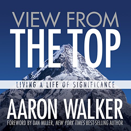 Couverture de View from the Top: Living a Life of Significance
