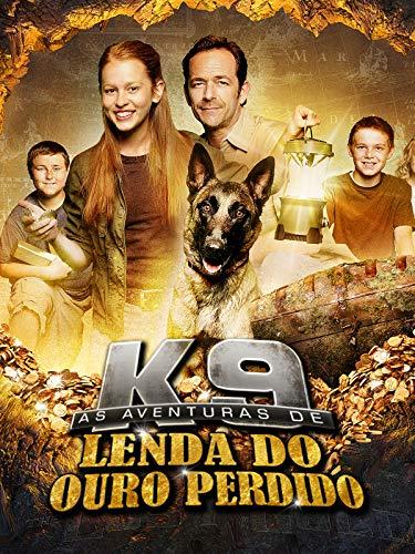 As Aventuras de K9, Lenda do Ouro Perdido