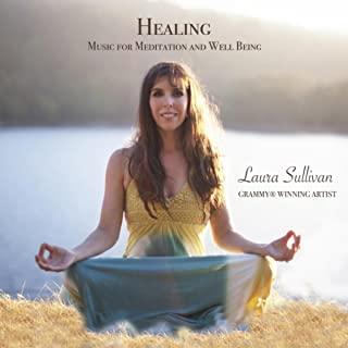 Healing Music for Meditation and Well Being