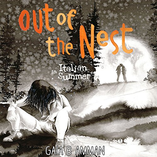 Out of the Nest: An Italian Summer audiobook cover art