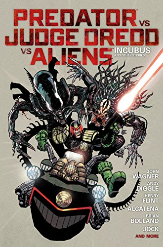 Predator Versus Judge Dredd Versus Aliens: Incubus and Other Stories (English Edition)