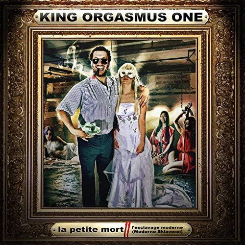 King Orgasmus One