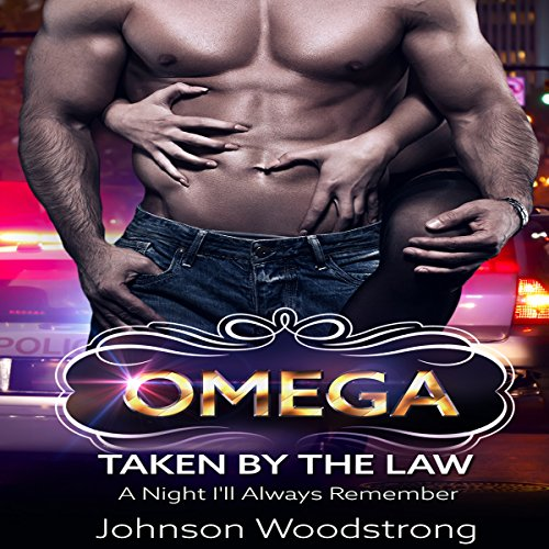 Omega: Taken by the Law audiobook cover art