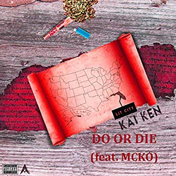 Do or Die (feat. Mcko)