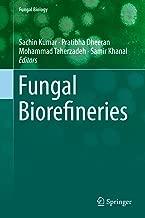 Fungal Biorefineries (Fungal Biology)