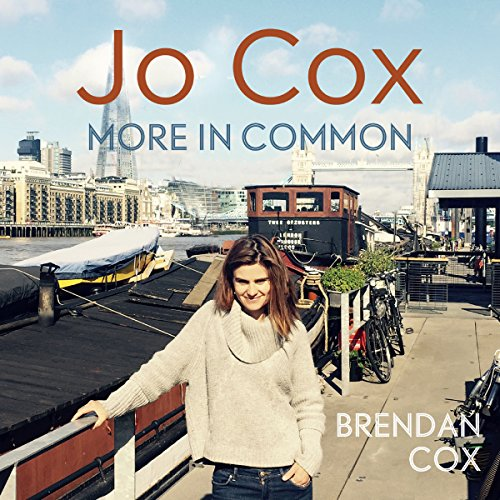 Jo Cox Audiobook By Brendan Cox cover art