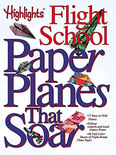 Paper Planes that Soar: Highlights Flight School