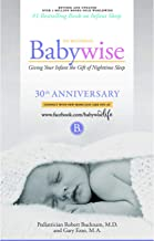 On Becoming Babywise: Giving Your Infant the Gift of Nighttime Sleep - New Edition (On Becoming.)