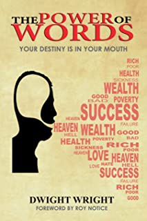 The Power of Words: Your Destiny Is in Your Mouth