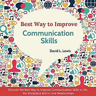 Tips to Improve Communication Skills (Audiobook) by David L