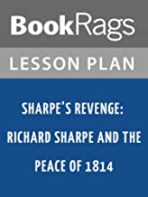 Lesson Plans Sharpe's Revenge: Richard Sharpe and the Peace of 1814