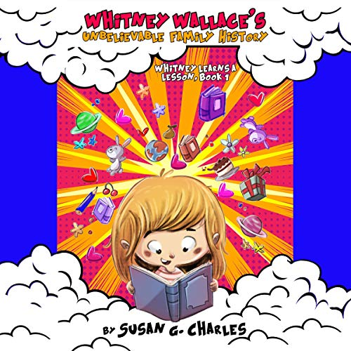 Whitney Wallace's Unbelievable Family History audiobook cover art