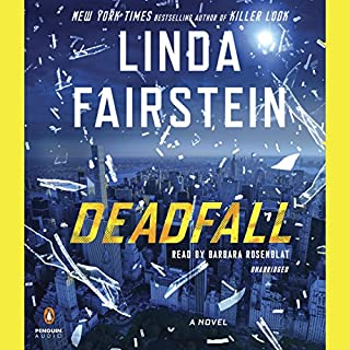Deadfall     An Alexandra Cooper Novel              By:                                                                                                                                 Linda Fairstein                               Narrated by:                                                                                                                                 Barbara Rosenblat                      Length: 11 hrs and 37 mins     280 ratings     Overall 4.2