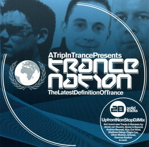The Latest Definition Of Trance by TRANCE NATION (2006-06-20)