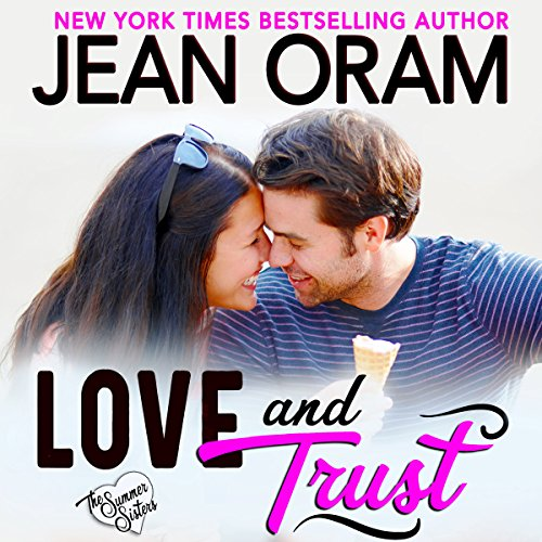 Love and Trust: A Billionaire Bachelor Sweet Contemporary Romance audiobook cover art