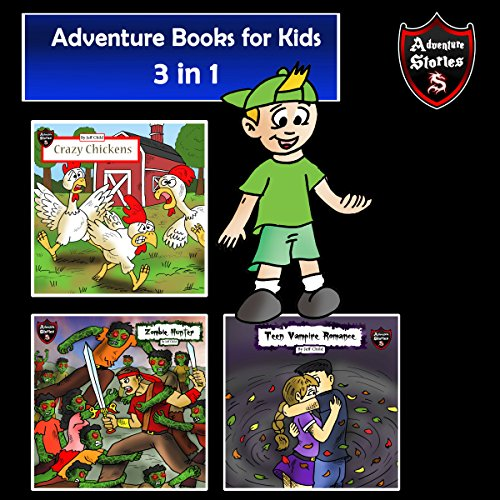 Adventure Books for Kids: 3 in 1 Bundle of Short Children's Adventures audiobook cover art