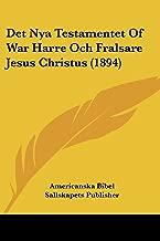 Det Nya Testamentet of War Harre Och Fralsare Jesus Christus (1894)