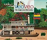 Veo, veo. Un viaje con Noé León: Un Viaje Con Noe Leon (Veo Veo / I See, I See)
