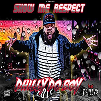 Show Me Respect (feat. PHILLYP)