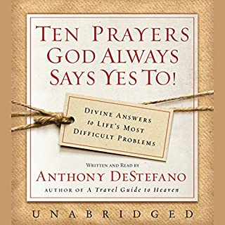 Ten Prayers God Always Says Yes To audiobook cover art