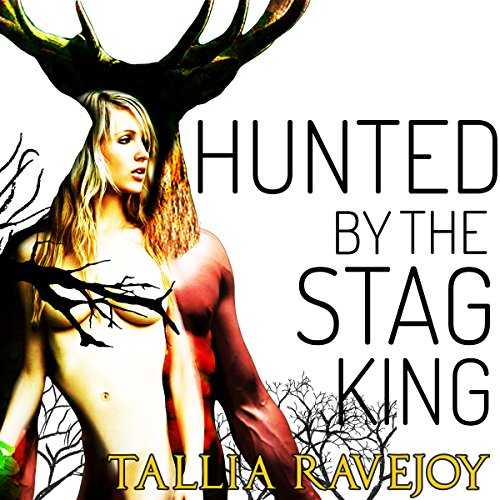 Hunted by the Stag King audiobook cover art